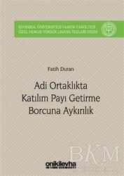 On İki Levha Yayınları - Adi Ortaklıkta Katılım Payı Getirme Borcuna Aykırılık