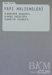 Yapı Endüstri Merkezi Yayınları - Adım Adım Yapı Malzemeleri