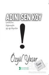 Kutup Yıldızı Yayınları - Adını Sen Koy