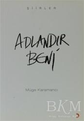 Cinius Yayınları - Adlandır Beni