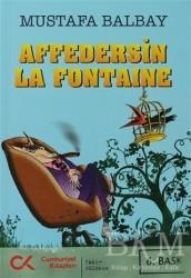 Cumhuriyet Kitapları - Affedersin La Fontaine