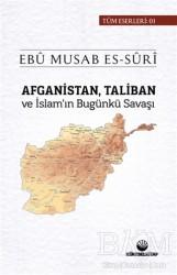 Küresel Kitap - Afganistan Taliban ve İslam'ın Bugünkü Savaşı