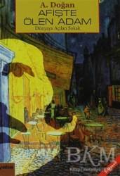 Yaba Yayınları - Afişte Ölen Adam Dünyaya Açılan Sokak