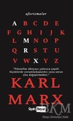 Siyah Beyaz Yayınları - Aforizmalar - Karl Marx