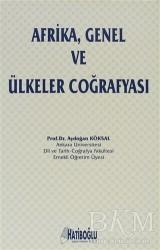 Hatiboğlu Yayınları - Afrika, Genel ve Ülkeler Coğrafyası