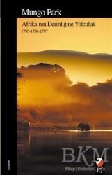IQ Kültür Sanat Yayıncılık - Afrika'nın Derinliğine Yolculuk