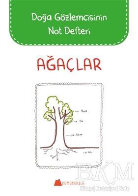 Ağaçlar - Doğa Gözlemcisinin Not Defteri
