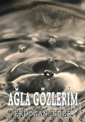 Can Yayınları (Ali Adil Atalay) - Ağla Gözlerim