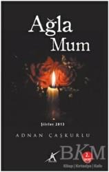 Avrupa Yakası Yayınları - Ağla Mum