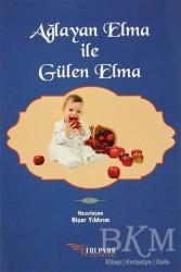 Tulpars Yayınevi - Ağlayan Elma ile Gülen Elma