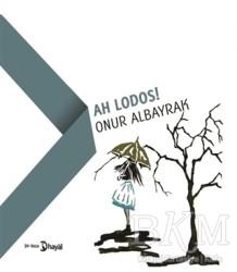 Hayal Yayınları - Ah Lodos!