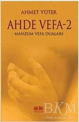Akıl Fikir Yayınları - Ahde Vefa 2 - Manzum Vefa Duaları