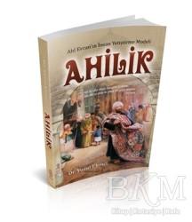 Mihrabad Yayınları - Ahilik