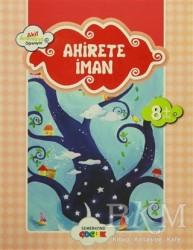 Semerkand Çocuk Yayınları - Ahirete İman