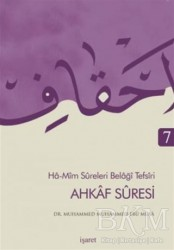 İşaret Yayınları - Ahkaf Suresi - Ha Mim Sureleri Belaği Tefsiri 7