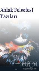 Elis Yayınları - Ahlak Felsefesi Yazıları
