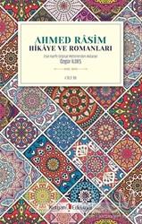 Kurgan Edebiyat - Ahmed Rasim - Hikaye ve Romanları Cilt 3