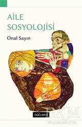 Doğu Batı Yayınları - Aile Sosyolojisi