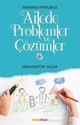 Ravza Yayınları - Ailede Problemler ve Çözümler