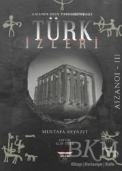 Bilgin Kültür Sanat Yayınları - Aizanoi Zeus Tapınağı'ndaki Türk İzleri
