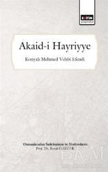 Eğitim Yayınevi - Ders Kitapları - Akaid-i Hayriyye (Osmanlıca'dan Sadeleştiren ve Notlandıran)