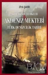 Akıl Fikir Yayınları - Akdeniz Mektebi - Akdeniz'de Türkler