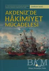 Selenge Yayınları - Akdeniz'de Hakimiyet Mücadelesi