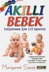 Platform Yayınları - Akıllı Bebek - Yetiştirmek için 135 Egzersiz