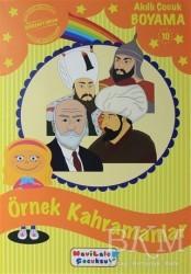 Mavi Lale Yayınları - Akıllı Çocuk Boyama 10 - Örnek Kahramanlar