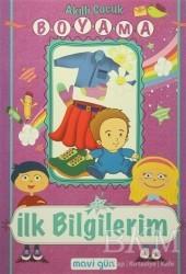 Mavi Lale Yayınları - Akıllı Çocuk Boyama - İlk Bilgilerim