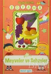 Mavi Lale Yayınları - Akıllı Çocuk Boyama - Meyveler ve Sebzeler