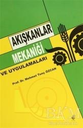 Adana Nobel Kitabevi - Akışkanlar Mekaniği ve Uygulamaları