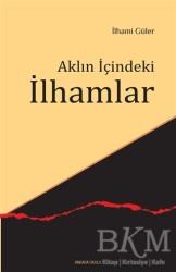 Ankara Okulu Yayınları - Aklın İçindeki İlhamlar