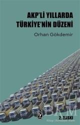 Tekin Yayınevi - AKP'li Yıllarda Türkiye'nin Düzeni