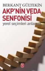 Tekin Yayınevi - AKP'nin Veda Senfonisi