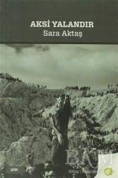 Aram Yayınları - Aksi Yalandır