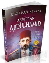 Mihrabad Yayınları - Aksultan Abdülhamid