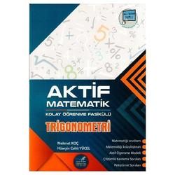 Aktif Öğrenme Yayınları - Aktif Matematik Trigonometri Kolay Öğrenme Fasikülü Aktif Öğrenme Yayınları