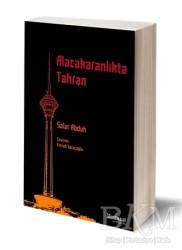 Matbuat Yayınları - Alacakaranlıkta Tahran