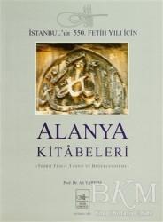 İstanbul Fetih Cemiyeti Yayınları - Alanya Kitabeleri