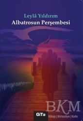 Gita Yayınları - Albatrosun Perşembesi