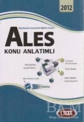 Data Yayınları - ALES Konu Anlatımlı Akademik Lisansüstü Eğitim Sınavı 2012