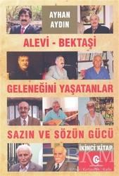 Can Yayınları (Ali Adil Atalay) - Alevi-Bektaşi Geleneğini Yaşatanlar Sazın ve Sözün Gücü 2