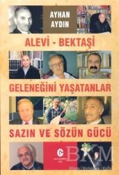 Can Yayınları (Ali Adil Atalay) - Alevi - Bektaşi Geleneğini Yaşatanlar Sazın ve Sözün Gücü