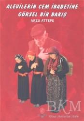 Can Yayınları (Ali Adil Atalay) - Alevilerin Cem İbadetine Görsel Bir Bakış