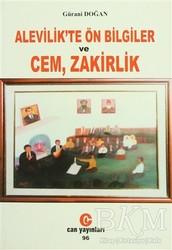Can Yayınları (Ali Adil Atalay) - Alevilik'te Ön Bilgiler ve Cem, Zakirlik