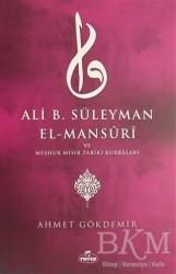 Ravza Yayınları - Ali B. Süleyman El-Mansuri ve Meşhur Mısır Tariki Kurraları