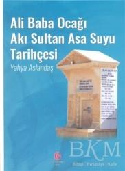 Can Yayınları (Ali Adil Atalay) - Ali Baba Ocağı Akı Sultan Asa Suyu Tarihçesi