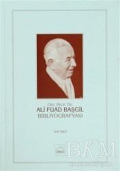 Kubbealtı Neşriyatı Yayıncılık - Ali Fuad Başgil Bibliyografyası