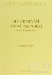 Türk Dil Kurumu Yayınları - Ali Şir Nevayi Sedd-i İskenderi